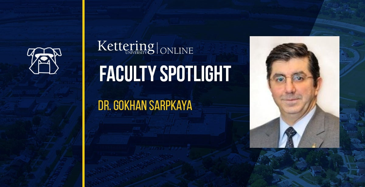 Kettering Faculty Spotlight: Gokhan Sarpkaya