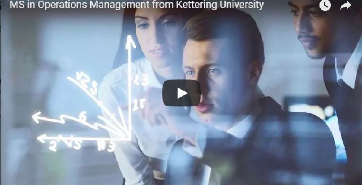MS in Operations Management from Kettering University - Video