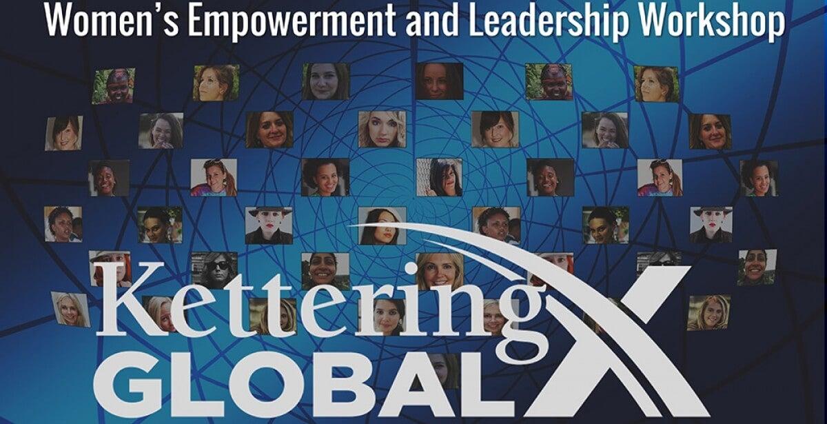 Kettering Global X Women's Empowerment and Leadership Workshop thumbnail