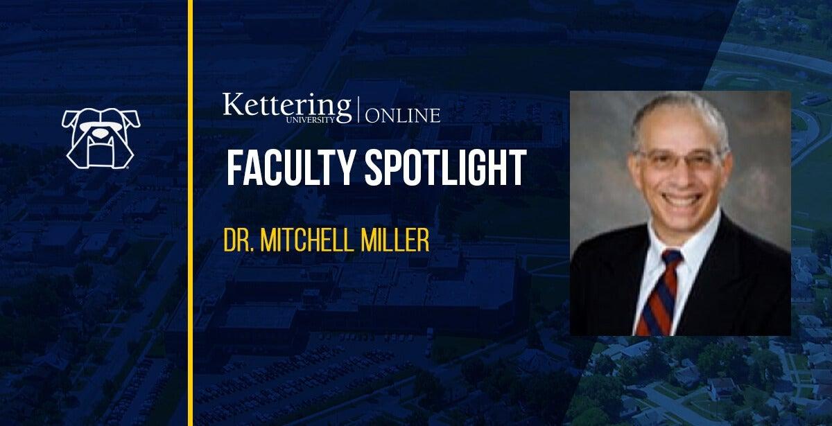 Faculty Spotlight: Dr. Mitchell Miller