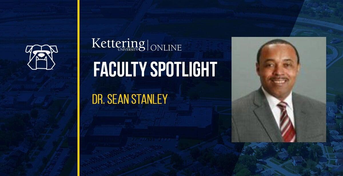 Faculty Spotlight: Dr. Sean Stanley