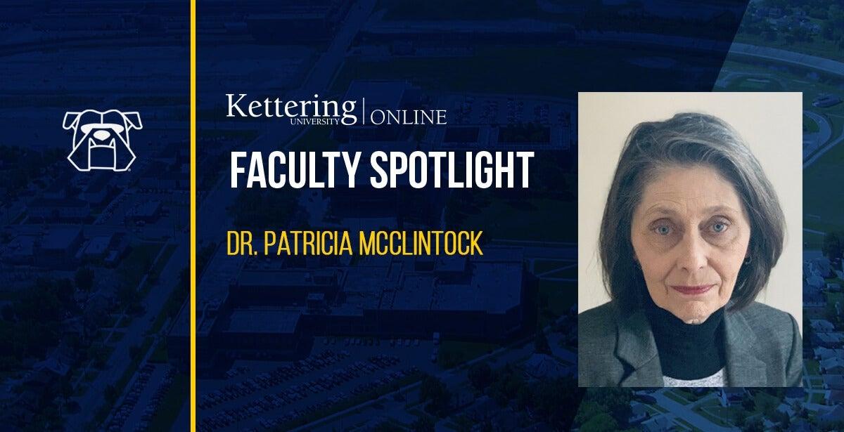 Faculty Spotlight: Dr. Patricia McClintock